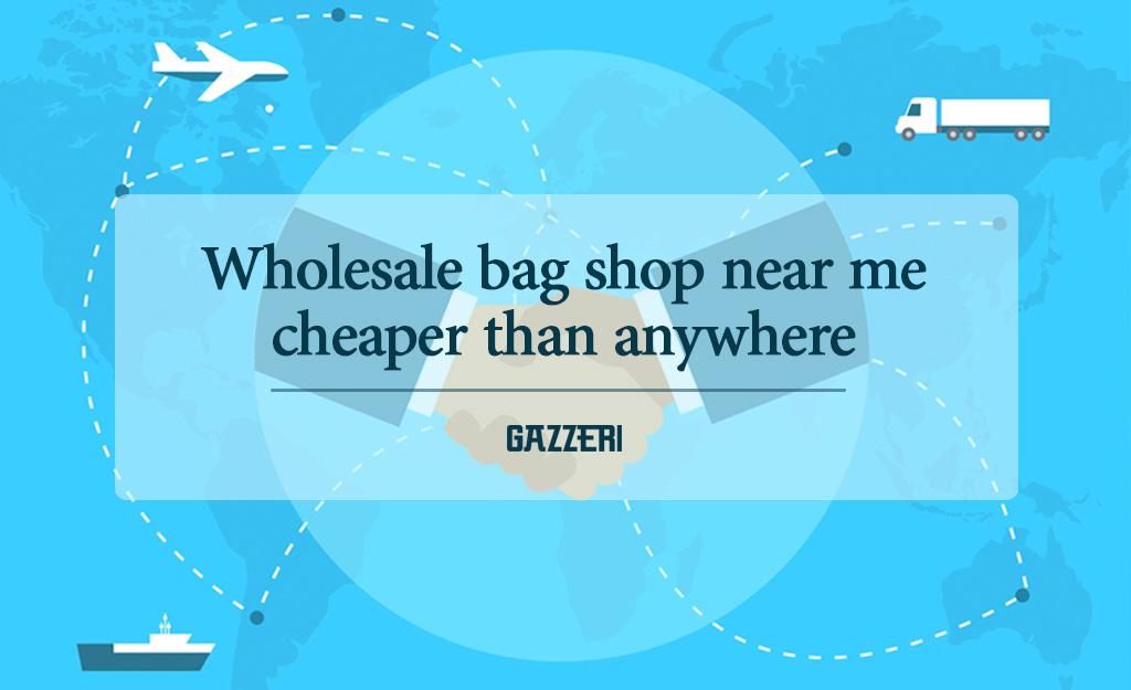Wholesale bag shop near me 3
