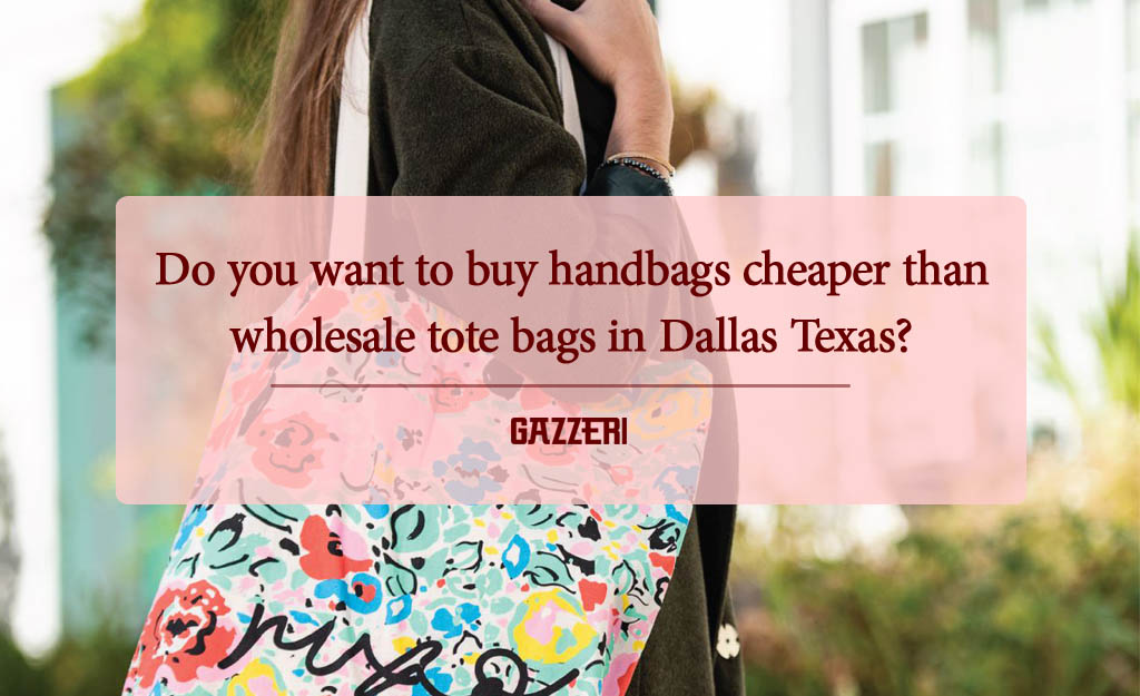 wholesale tote bags in Dallas Texas 3