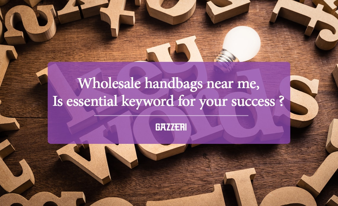 Wholesale handbags near me Is Essential keyword