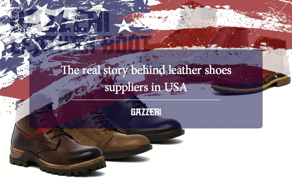 The real story behind leather shoes suppliers in usa